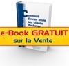 e-book GRATUIT sur la Vente