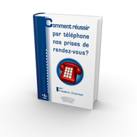 Le livre sur la prospection t&eacute;l&eacute;phonique pour r&eacute;ussir nos prises de rendez-vous !